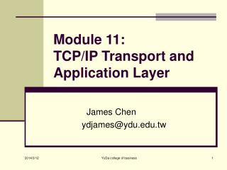Module 11:  TCP/IP Transport and Application Layer