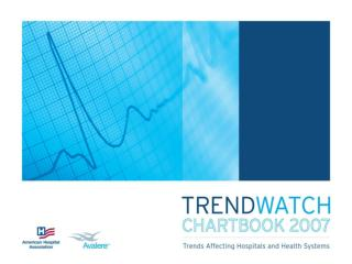 TABLE OF CONTENTS CHAPTER 1.0: Trends in the Overall Health Care Market	 Chart 1.1: Total National Health Expenditures,