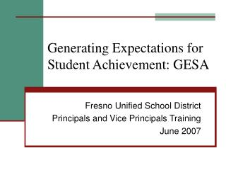 Generating Expectations for Student Achievement: GESA