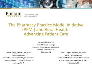 The Pharmacy Practice Model  Initiative (PPMI ) and Rural Health:   Advancing Patient  Care