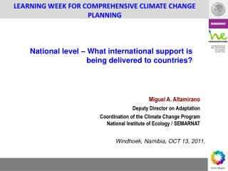 LEARNING WEEK FOR COMPREHENSIVE CLIMATE CHANGE PLANNING