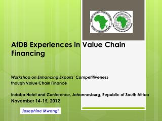AfDB Experiences in Value Chain Financing