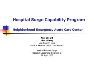 Hospital Surge Capability Program Neighborhood Emergency Acute Care Center