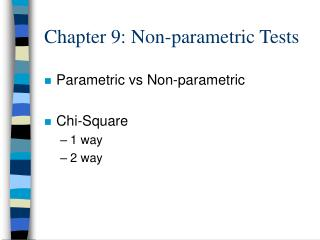 Chapter 9: Non-parametric Tests