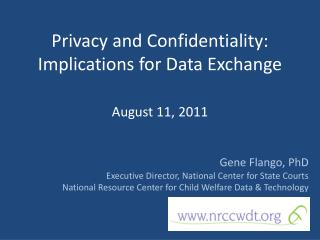 Privacy and Confidentiality:  Implications for Data Exchange