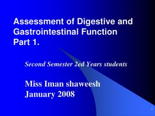 Assessment of Digestive and Gastrointestinal Function Part 1.