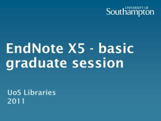 EndNote X5 - basic graduate session