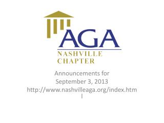 Announcements for  September 3, 2013 nashvilleaga/index.html
