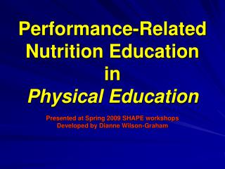 Performance-Related Nutrition Education  in  Physical Education