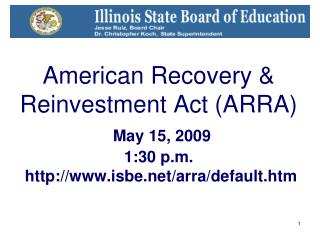 American Recovery  Reinvestment Act ARRA   May 15, 2009  1:30 p.m.  isbe