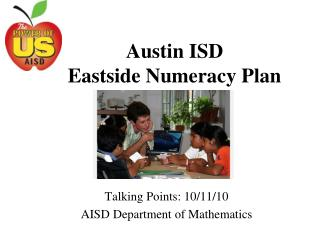 Austin ISD Eastside Numeracy Plan