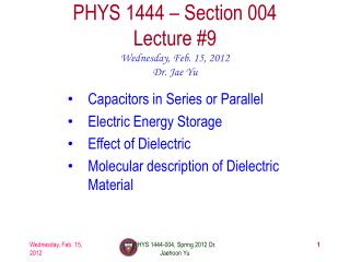 PHYS 1444 – Section  004 Lecture  #9