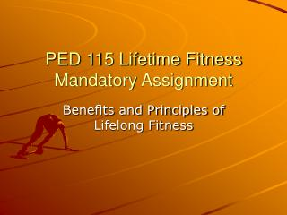 PED 115 Lifetime Fitness Mandatory Assignment