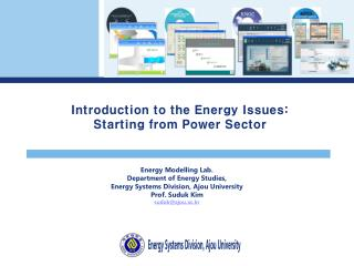 Energy  Modelling  Lab. Department  of Energy Studies, Energy Systems Division,  Ajou  University