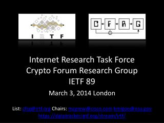 Internet Research Task Force Crypto Forum Research Group IETF 89