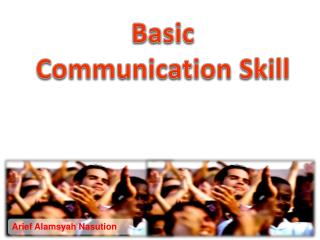 Basic Communication Skill