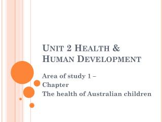 Unit 2 Health & Human Development