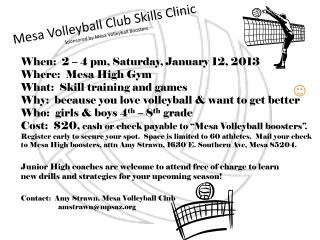 Mesa Volleyball Club Skills Clinic Sponsored by Mesa Volleyball Boosters