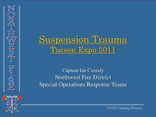 Suspension Trauma Tucson Expo 2011
