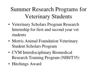 Summer Research Programs for Veterinary Students