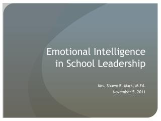 Emotional Intelligence in School Leadership