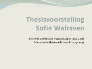 Thesisvoorstelling Sofie Walraven