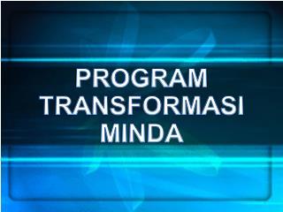 Spp062011 Program Transformasi Minda