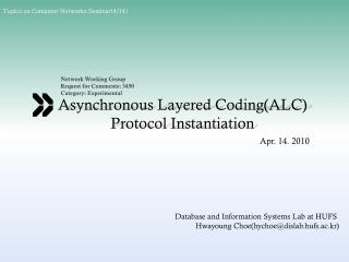 Asynchronous Layered Coding(ALC) Protocol Instantiation