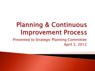 Planning & Continuous Improvement Process
