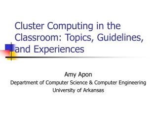 Cluster Computing in the Classroom: Topics, Guidelines, and Experiences
