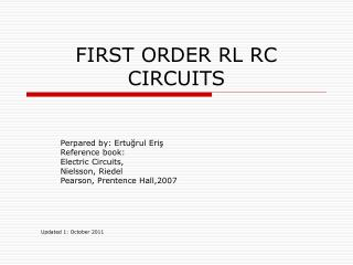 FIRST ORDER RL RC CIRCUITS