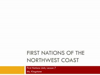 First Nations of the Northwest Coast