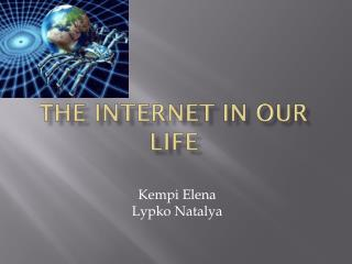 Т he Internet in our life