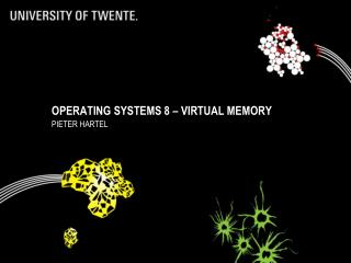 Operating Systems 8 – virtual memory