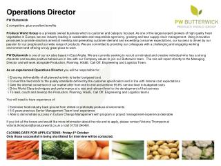 Operations Director PW Butterwick £ competitive, plus excellent benefits
