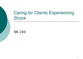 Caring for Clients Experiencing Shock
