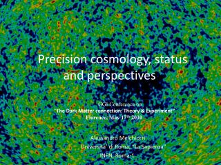Precision cosmology, status and perspectives