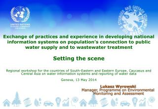 Lukasz Wyrowski Manager,  Programme  on Environmental  Monitoring and Assessment