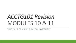 ACCTG101 Revision MODULES 10 & 11