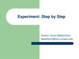 Experiment: Step by Step