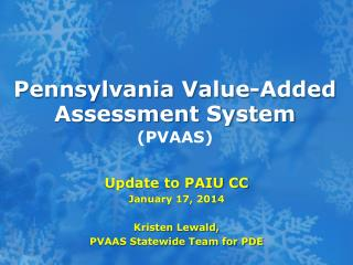 Pennsylvania Value-Added Assessment System (PVAAS)