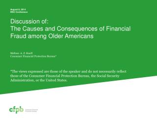Discussion of:  The Causes and Consequences of Financial Fraud among Older Americans