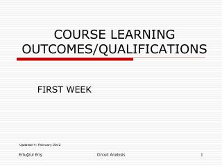 COURSE LEARNING OUTCOMES/QUALIFICATIONS