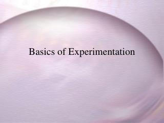 Basics of Experimentation
