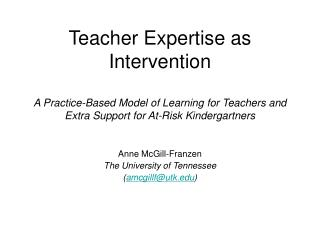 Teacher Expertise as Intervention  A Practice-Based Model of Learning for Teachers and Extra Support for At-Risk Kinderg