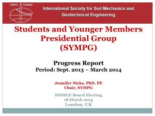 Students and Younger Members  Presidential Group  (SYMPG) Progress Report