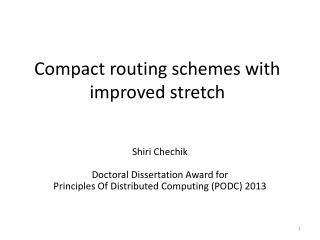 Compact routing schemes with improved stretch