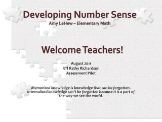 Developing Number Sense Amy LeHew – Elementary Math