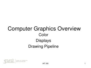 Computer Graphics Overview