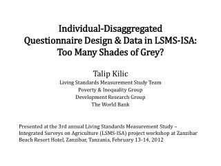 Individual-Disaggregated  Questionnaire Design & Data in LSMS-ISA:  Too Many Shades of Grey?